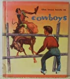 The True Book of Cowboys