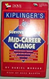 Kiplingers Survive and Profit from a Mid-Career Change