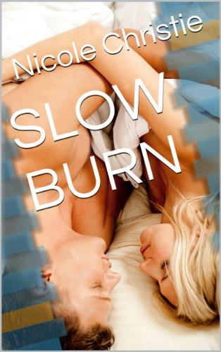 SLOW BURN by Nicole Christie