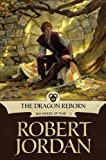 img - for The Dragon Reborn: Book Three of 'The Wheel of Time' book / textbook / text book