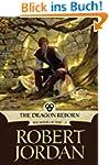 The Dragon Reborn: Book Three of 'The...