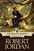 The Dragon Reborn: Book Three of 'The Wheel of Time' by Robert Jordan cover image