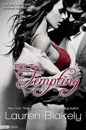 Far Too Tempting (Entangled Edge) by Lauren Blakely