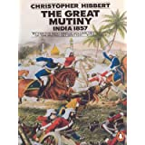 The Great Mutiny: India 1857by Christopher Hibbert