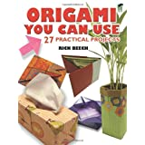 "Origami You Can Use: 27 Practical Projectsvon ""Rick Beech"""