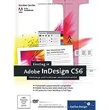 """Einstieg in Adobe InDesign CS6: Werkzeuge und Funktionen verst�ndlich erkl�rt (Galileo Design)von """"Karsten Geisler"""""""