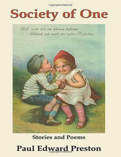 Society of One: Stories and Poems