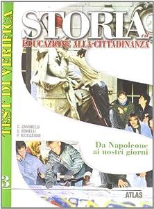 Storia ed educazione alla cittadinanza - vol 3 - Da Napoleone ai nostri giorni