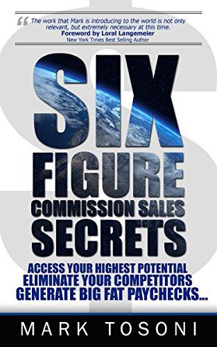 Six Figure Commission Sales Secrets by Mark Tosoni ebook deal
