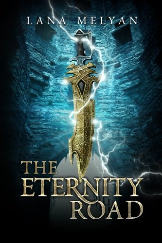 Book: The Eternity Road by Lana Melyan