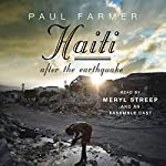 Haiti After the Earthquake | Paul Farmer