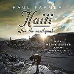 Haiti After the Earthquake | Paul Farmer