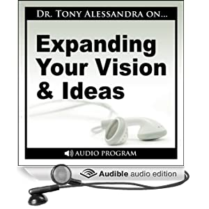 Expanding Your Vision and Ideas