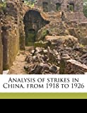 Analysis of strikes in China, from 1918 to 1926 (117174935X) by Chen, Da