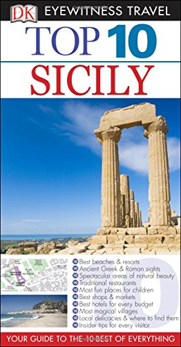 Top 10 Sicily (Dk Eyewitness Top 10 Travel Guides. Sicily)