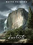 img - for d'artiste Matte Painting: Digital Artists Master Class book / textbook / text book