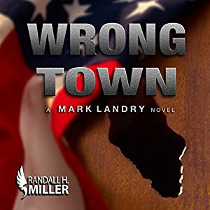 Wrong Town: A Mark Landry Novel Audiobook