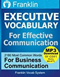 img - for Franklin Executive Vocabulary for Effective Communication: 2180 Most Common Words for Business Communication (Franklin Vocab Builder) (Volume 1) book / textbook / text book