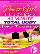 Power Girl Fitness - 40 Minute Total Body