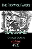 Image of The Pickwick Papers (Coterie Classics with Free Audiobook)