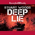 Deep Lie Audiobook by Stuart Woods Narrated by Jim Frangione