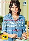 ARD-Buffet: Meine besten Rezepte für Schönheit und Gesundheit (GU Einzeltitel Gesundheit/Fitness/Alternativheilkunde)