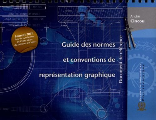Guide des normes et conventions de représentation graphique
