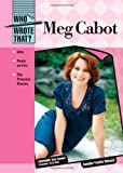 img - for Meg Cabot (Who Wrote That?) book / textbook / text book