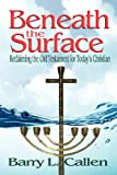 img - for Beneath the Surface, Reclaiming the Old Testament for Today's Christians book / textbook / text book