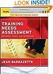 Training Needs Assessment: Methods, T...
