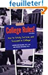 College Rules!: How to Study, Survive...