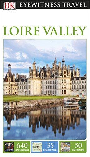 DK Eyewitness Travel Guide. Loire Valley