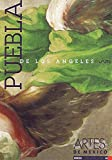 img - for Artes de Mexico # 40. Puebla de los Angeles / Puebla de los Angeles (Spanish Edition) book / textbook / text book