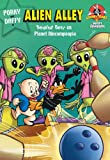 img - for Looney Tunes: Alien Alley book / textbook / text book