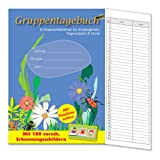 Gruppentagebuch & Anwesenheitsliste fr Kindergrten, Tagessttten & Hortevon &#34;Bungarten-Verlag&#34;