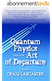 Quantum Physics and the Art of Departure (English Edition)