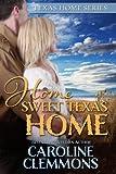 Home Sweet Texas Home