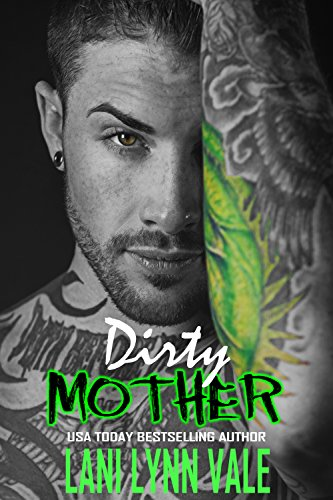 dirty-mother-the-uncertain-saints-mc-book-5