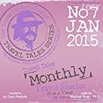 Travel Tales Monthly: No. 7 Jan 2015 | Michael Brein