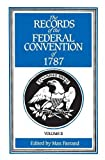 img - for The Records of the Federal Convention of 1787: 1937 Revised Edition in Four Volumes, Volume 2 book / textbook / text book