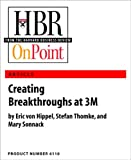 img - for Creating Breakthroughs at 3M (HBR OnPoint Enhanced Edition) book / textbook / text book