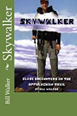 Skywalker: Close Encounters on the Appalachian Trail