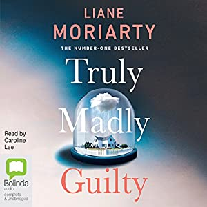 Truly Madly Guilty Hörbuch