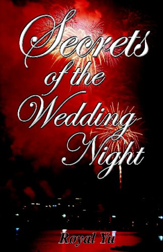 Secrets Of The Wedding Night: A Self-Help Guide For Mature Adults Only!