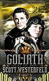 Goliath (tercera parte de la trilogía Leviathan) (Spanish Edition)