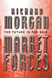 Market Forces (0575075678) by Morgan, Richard
