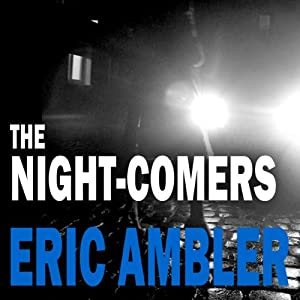 The Night-Comers Audiobook