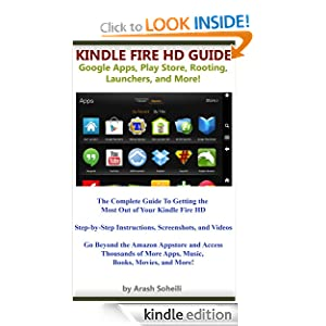 Amazon.com: Kindle Fire HD Guide: Google Apps, Play Store, Rooting