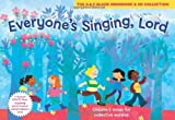 img - for Everyone's Singing, Lord: Children's Songs for Collective Worship (Songbooks) book / textbook / text book