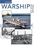 img - for Warship 2015 (Warship (Conway Maritime Press)) book / textbook / text book